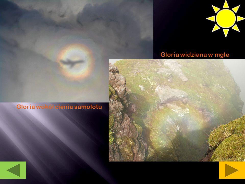Gloria wokó ł cienia samolotu Gloria widziana w mgle