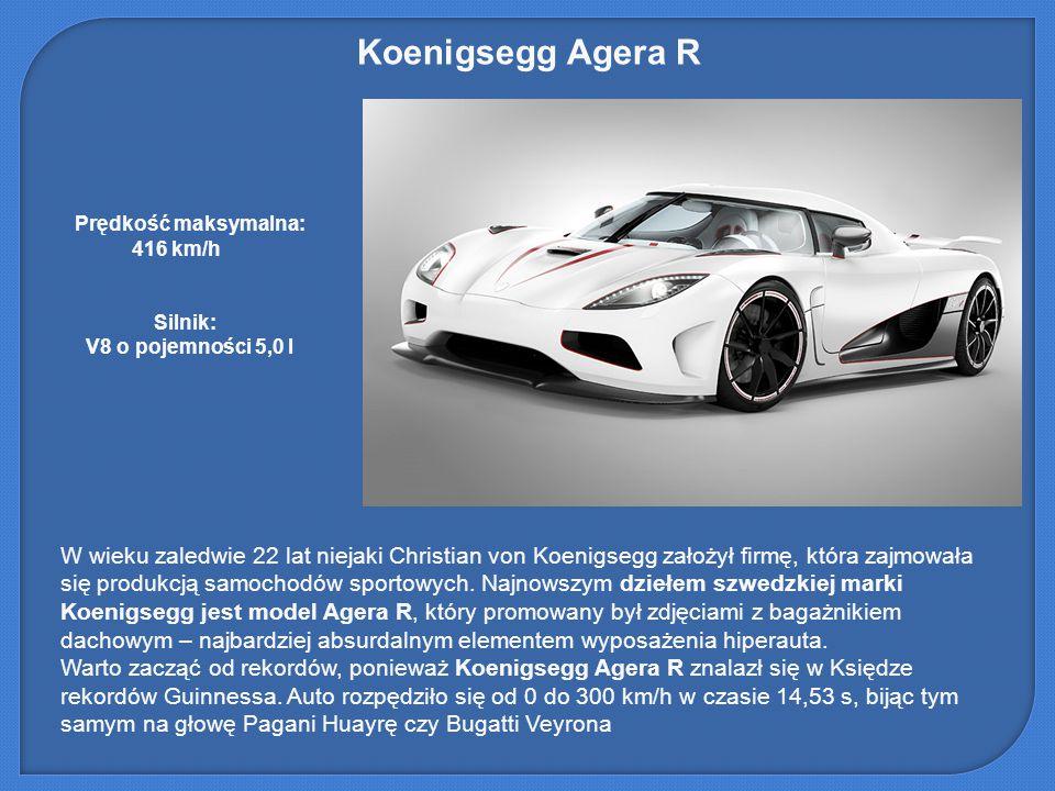 Koenigsegg Agera R W wieku zaledwie 22 lat niejaki Christian von Koenigsegg założył firmę, która zajmowała się produkcją samochodów sportowych. Najnow