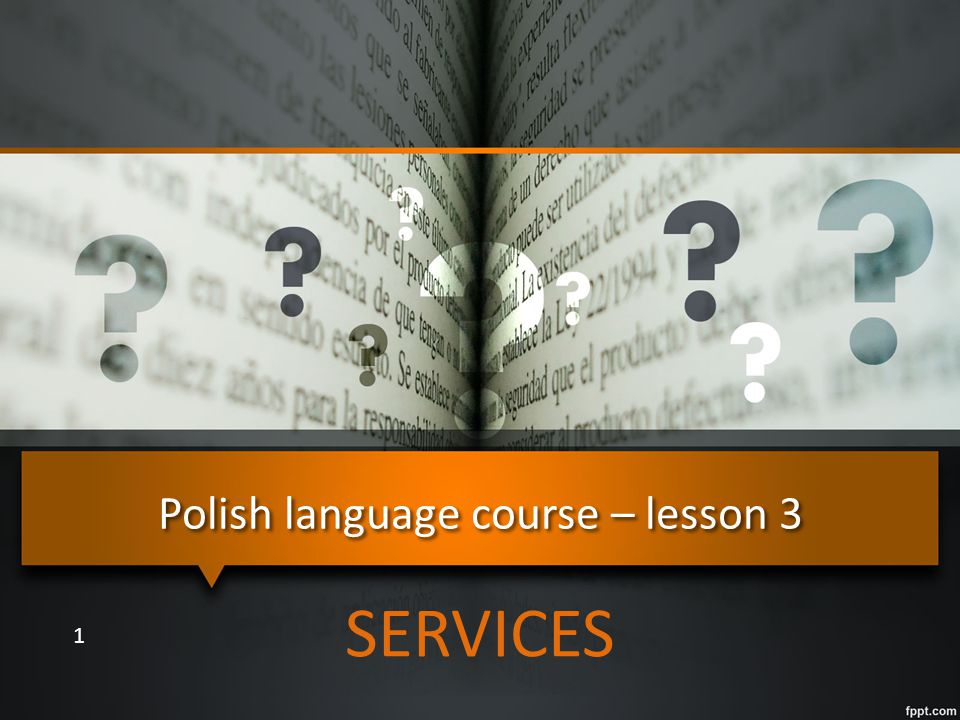 Polish language course – lesson 3 SERVICES 1