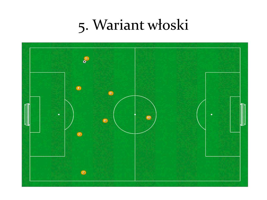 5. Wariant włoski