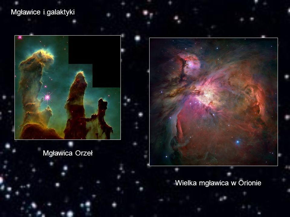 Mgławice i galaktyki Mgławica Orzeł Wielka mgławica w Orionie