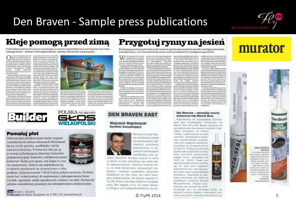 Den Braven - Sample press publications 5© FlyPR 2014 PR NAJWYŻSZYCH LOTÓW