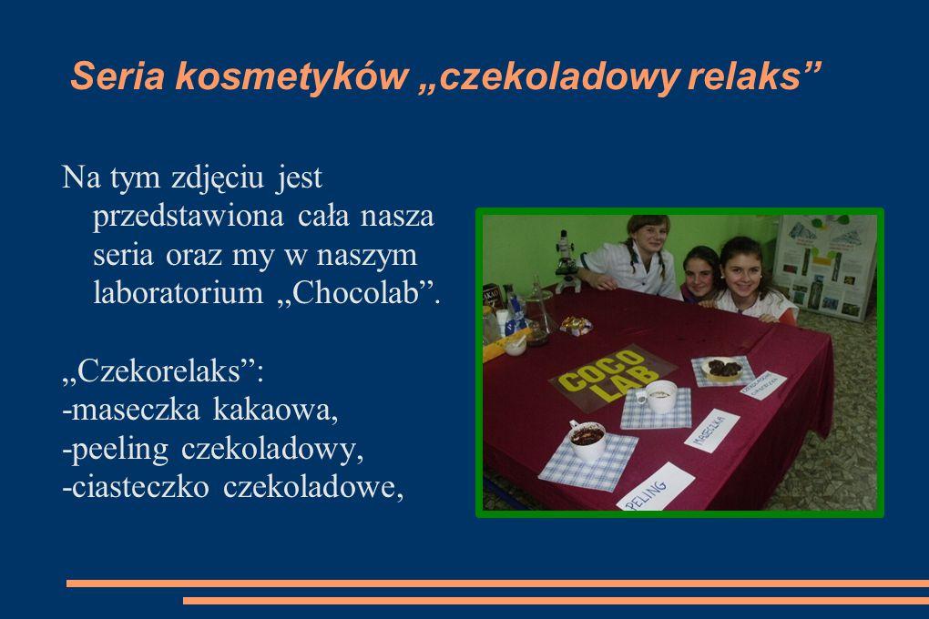 """Seria kosmetyków """"czekoladowy relaks"""" Na tym zdjęciu jest przedstawiona cała nasza seria oraz my w naszym laboratorium """"Chocolab"""". """"Czekorelaks"""": -mas"""