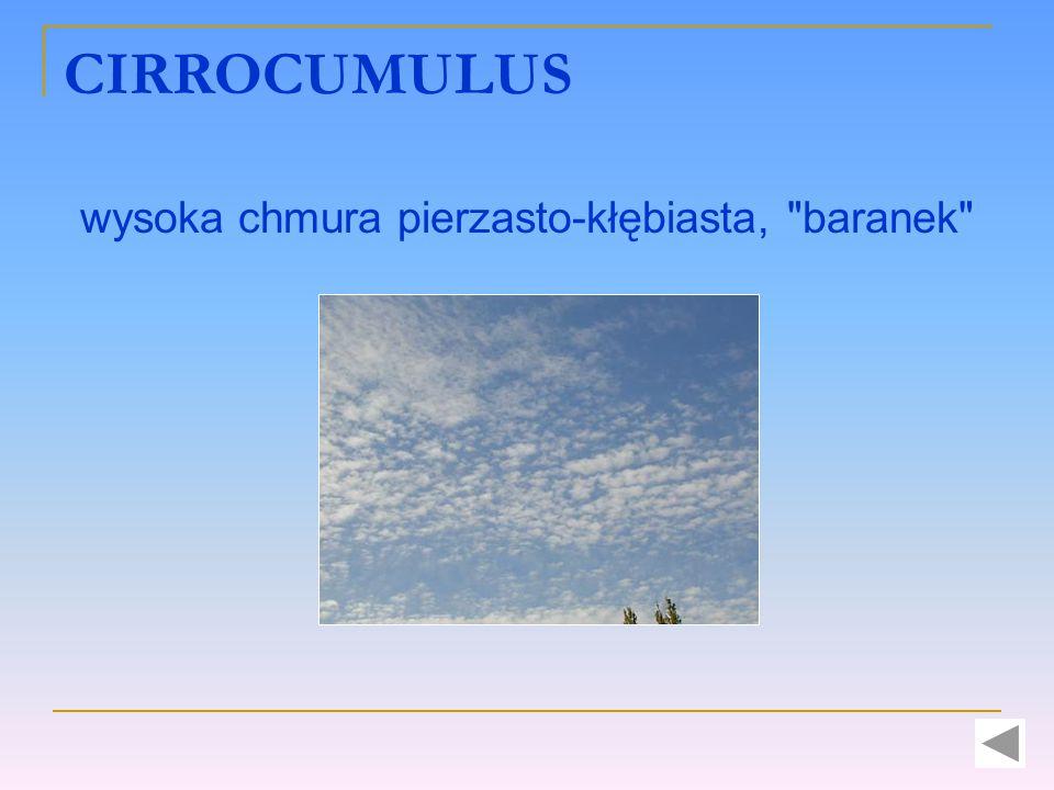 CIRROCUMULUS wysoka chmura pierzasto-kłębiasta,