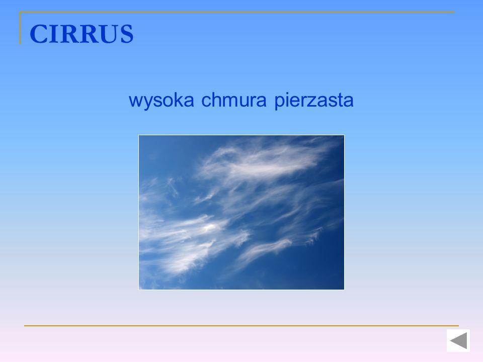 CIRRUS wysoka chmura pierzasta