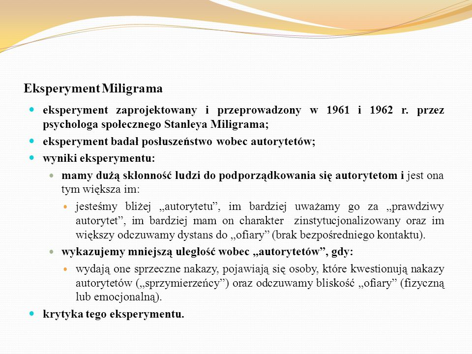 Eksperyment Miligrama eksperyment zaprojektowany i przeprowadzony w 1961 i 1962 r. przez psychologa społecznego Stanleya Miligrama; eksperyment badał