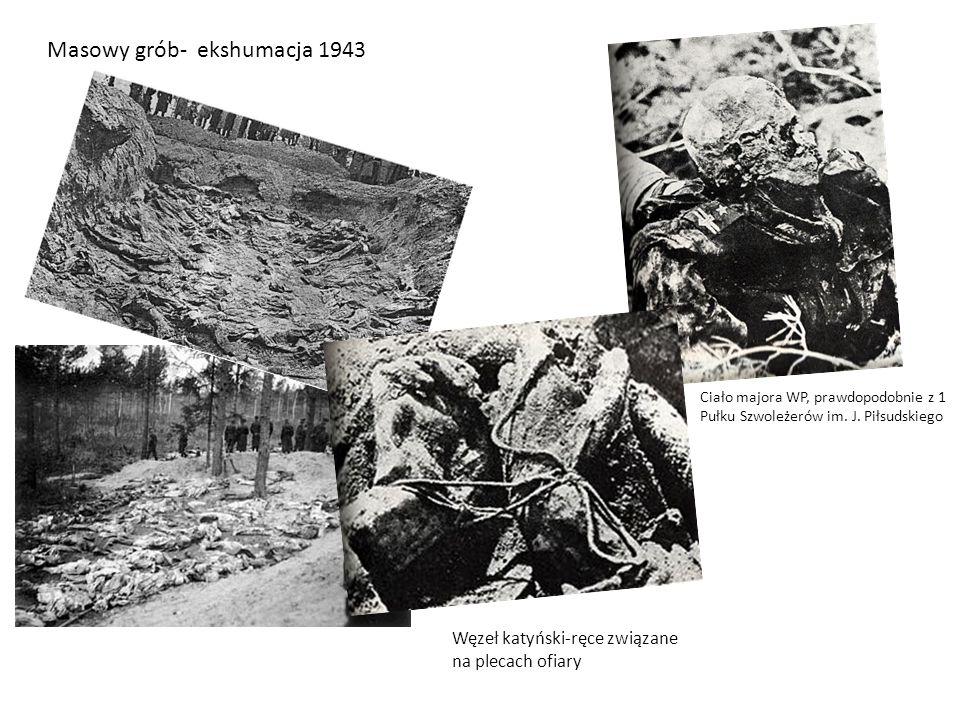 Masowy grób- ekshumacja 1943 Ciało majora WP, prawdopodobnie z 1 Pułku Szwoleżerów im. J. Piłsudskiego Węzeł katyński-ręce związane na plecach ofiary
