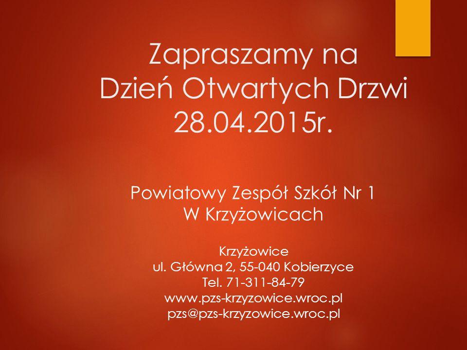 Zapraszamy na Dzień Otwartych Drzwi 28.04.2015r.
