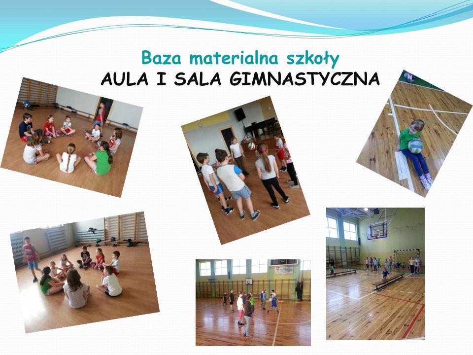 Baza materialna szkoły AULA I SALA GIMNASTYCZNA