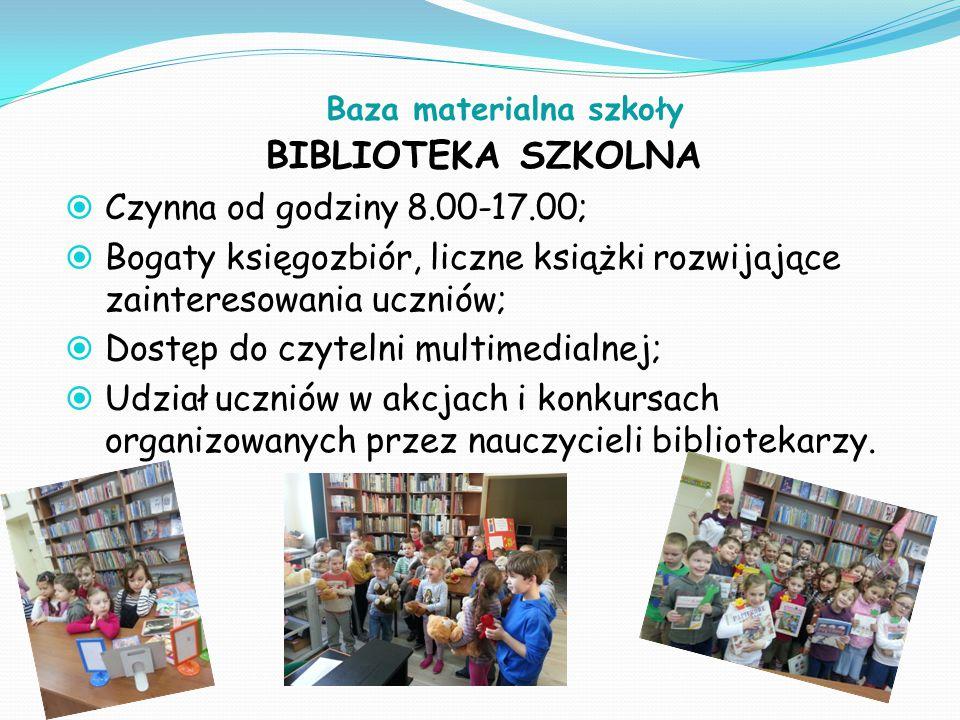 Baza materialna szkoły BIBLIOTEKA SZKOLNA  Czynna od godziny 8.00-17.00;  Bogaty księgozbiór, liczne książki rozwijające zainteresowania uczniów; 