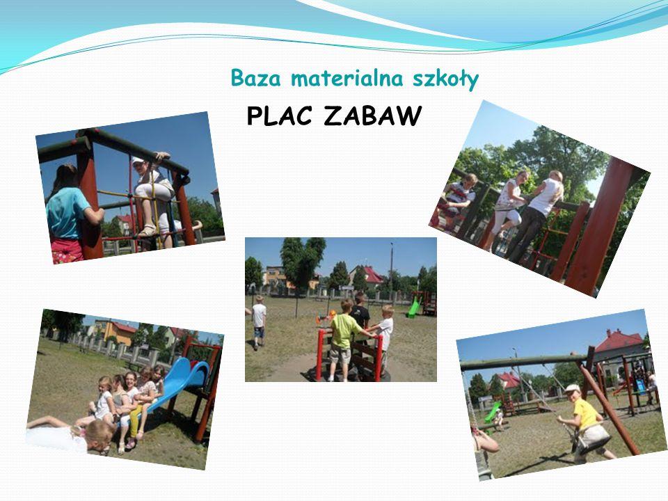 P LAC ZABAW Baza materialna szkoły