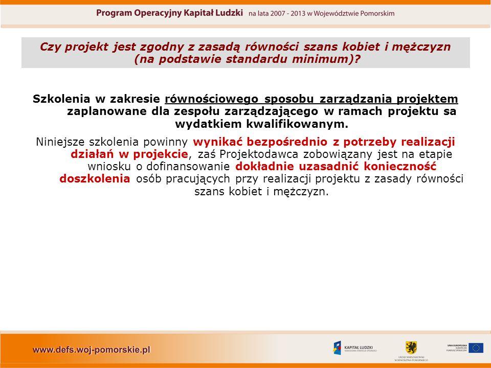 Czy projekt jest zgodny z zasadą równości szans kobiet i mężczyzn (na podstawie standardu minimum)? Szkolenia w zakresie równościowego sposobu zarządz