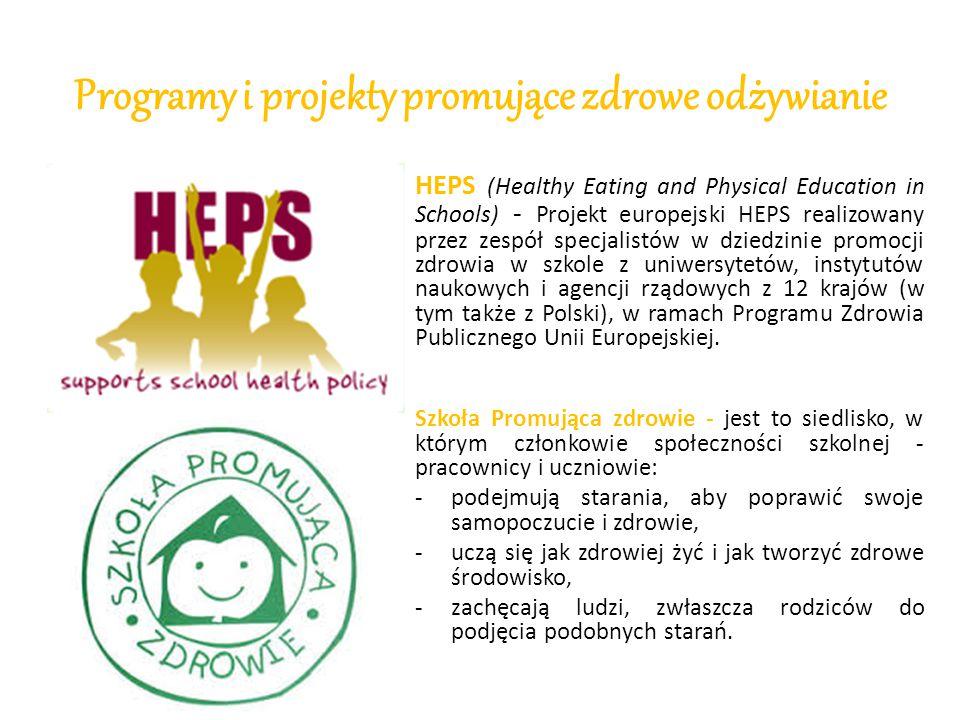 Programy i projekty promujące zdrowe odżywianie HEPS (Healthy Eating and Physical Education in Schools) - Projekt europejski HEPS realizowany przez ze