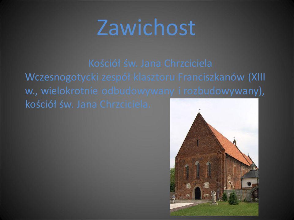 Kościół św. Jana Chrzciciela Wczesnogotycki zespół klasztoru Franciszkanów (XIII w., wielokrotnie odbudowywany i rozbudowywany), kościół św. Jana Chrz