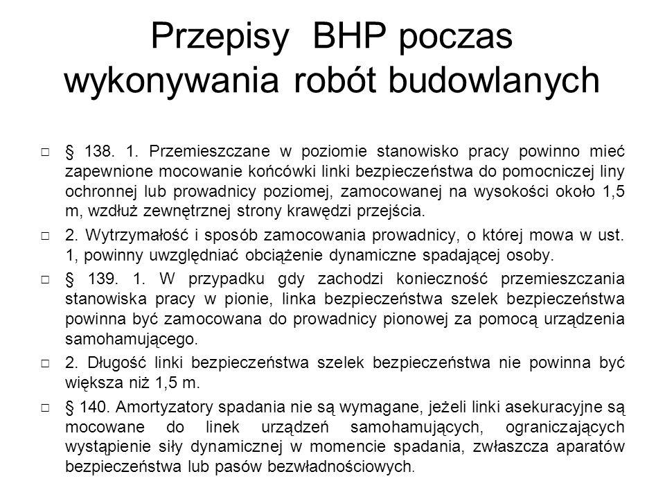 Przepisy BHP poczas wykonywania robót budowlanych □ § 138.