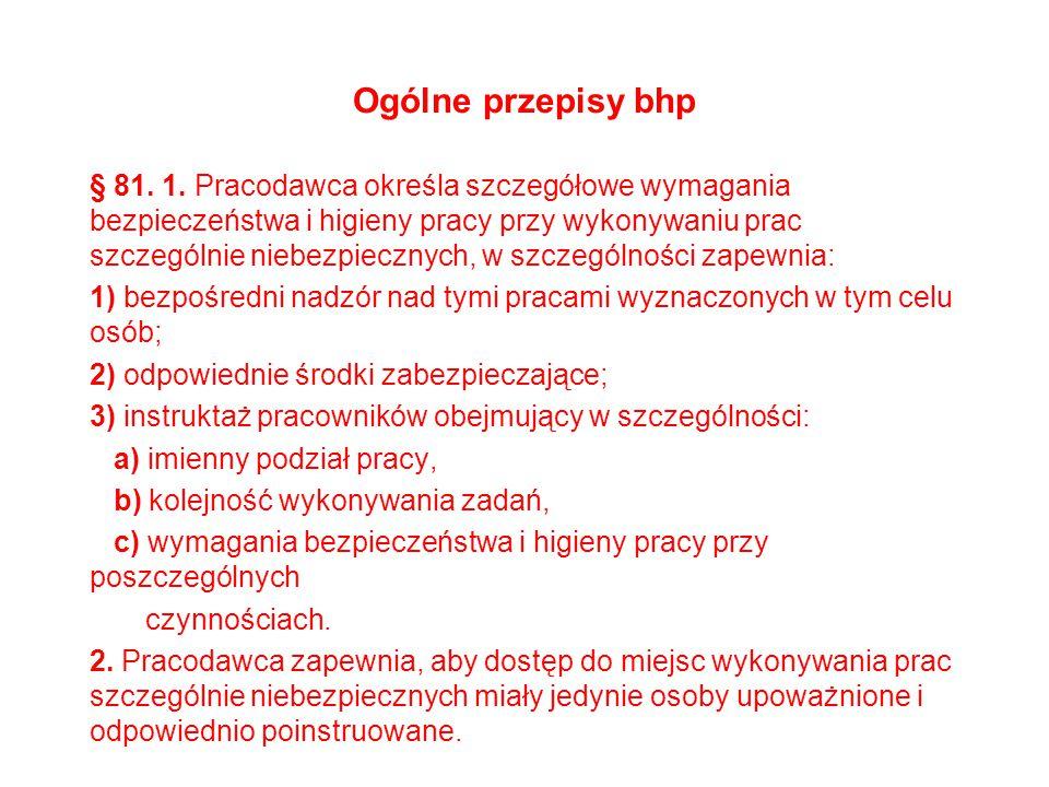 Ogólne przepisy bhp § 81.1.