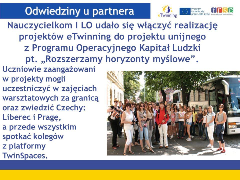 Odwiedziny u partnera Odwiedziny u partnera Nauczycielkom I LO udało się włączyć realizację projektów eTwinning do projektu unijnego z Programu Operac