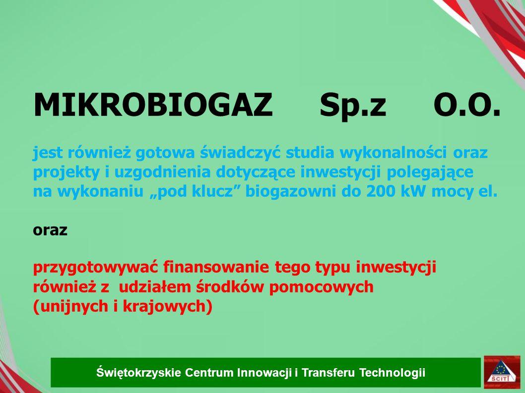 """MIKROBIOGAZ Sp.z O.O. jest również gotowa świadczyć studia wykonalności oraz projekty i uzgodnienia dotyczące inwestycji polegające na wykonaniu """"pod"""