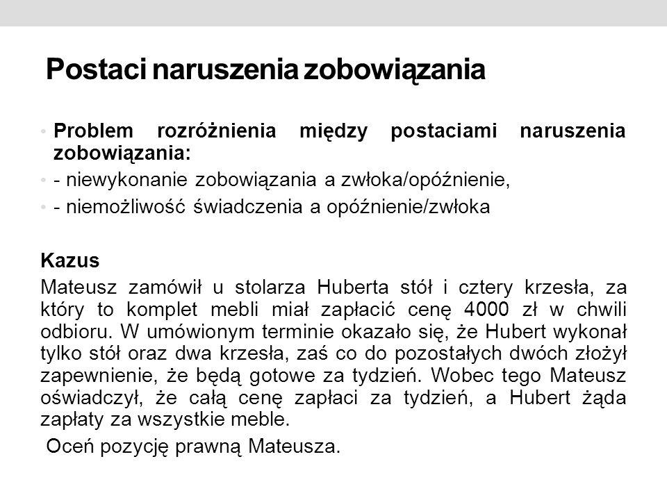 Niemożliwość świadczenia Obiektywna a subiektywna niemożliwość świadczenia Kazus Marek sprzedał samochód Dariuszowi.