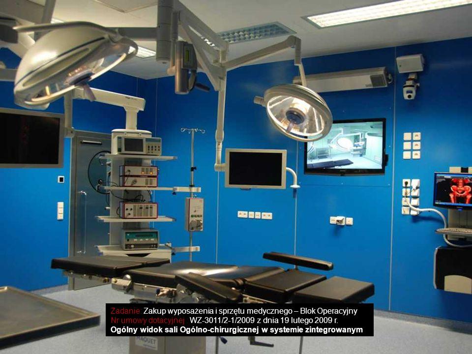 Zadanie: Zakup wyposażenia i sprzętu medycznego – Blok Operacyjny Nr umowy dotacyjnej : WZ-3011/2-1/2009 z dnia 19 lutego 2009 r. Ogólny widok sali Og