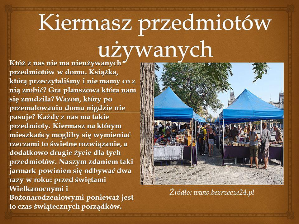 Źródło: www.bezrzecze24.pl Któż z nas nie ma nieużywanych przedmiotów w domu. Książka, którą przeczytaliśmy i nie mamy co z nią zrobić? Gra planszowa