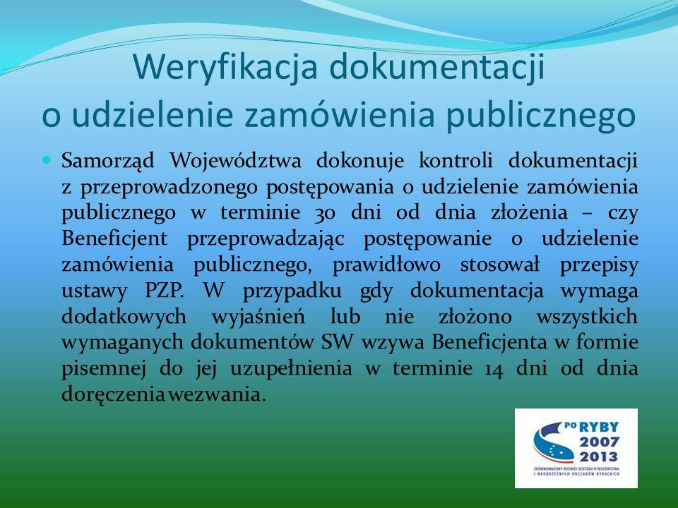 Weryfikacja dokumentacji o udzielenie zamówienia publicznego Samorząd Województwa dokonuje kontroli dokumentacji z przeprowadzonego postępowania o udzielenie zamówienia publicznego w terminie 30 dni od dnia złożenia – czy Beneficjent przeprowadzając postępowanie o udzielenie zamówienia publicznego, prawidłowo stosował przepisy ustawy PZP.