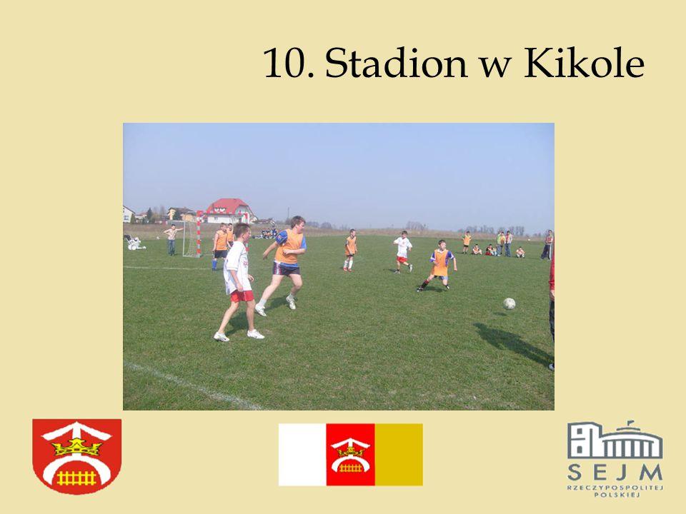10. Stadion w Kikole