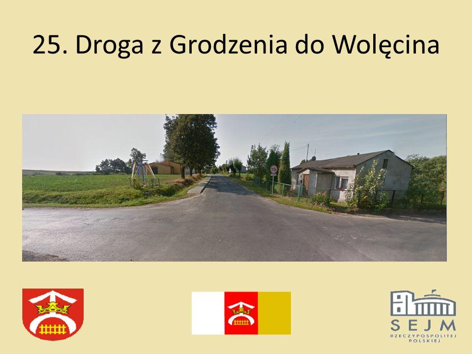 25. Droga z Grodzenia do Wolęcina