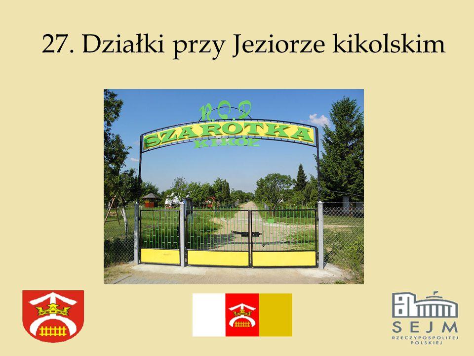 27. Działki przy Jeziorze kikolskim
