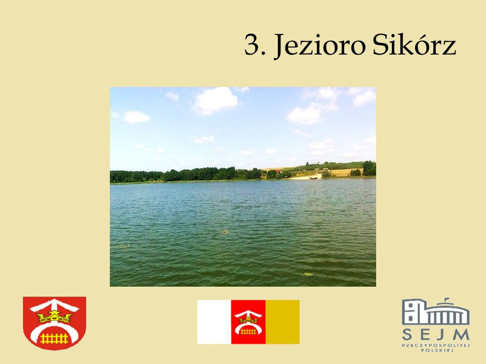 3. Jezioro Sikórz
