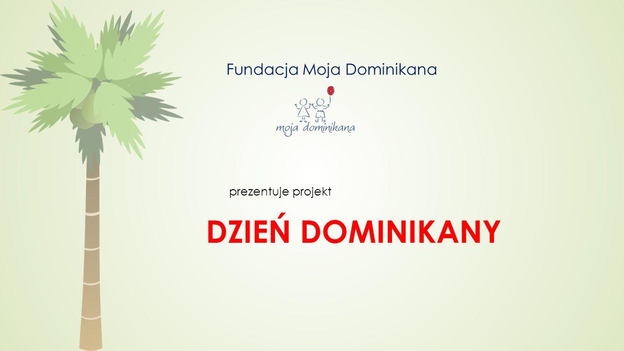 prezentuje projekt DZIEŃ DOMINIKANY