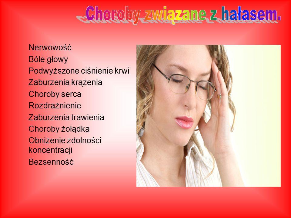 Nerwowość Bóle głowy Podwyższone ciśnienie krwi Zaburzenia krążenia Choroby serca Rozdrażnienie Zaburzenia trawienia Choroby żołądka Obniżenie zdolnoś