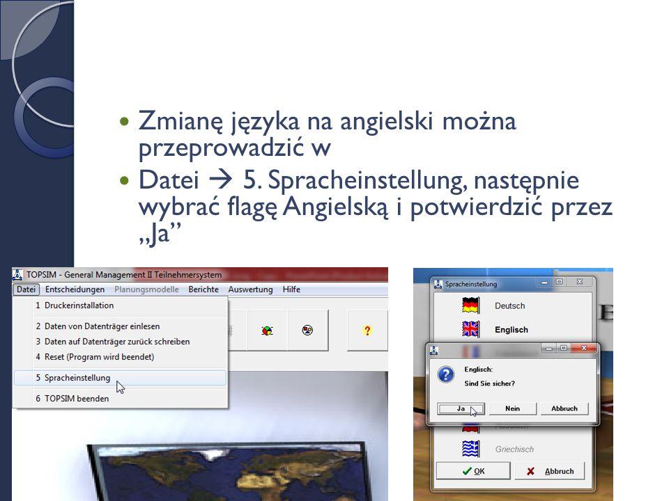 Zmianę języka na angielski można przeprowadzić w Datei  5.