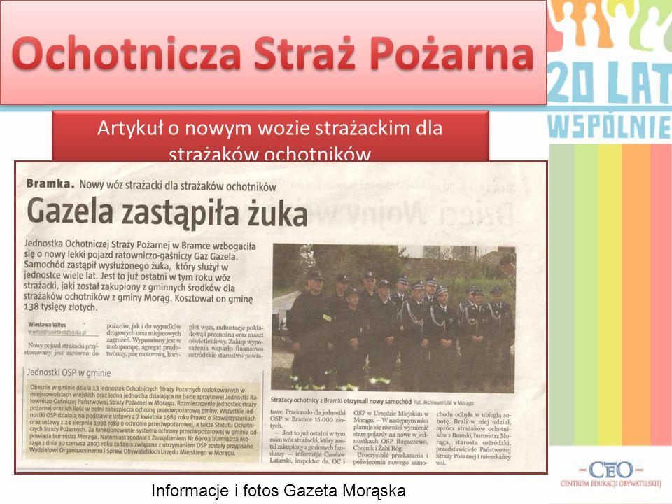Informacje i fotos Gazeta Morąska Artykuł o nowym wozie strażackim dla strażaków ochotników