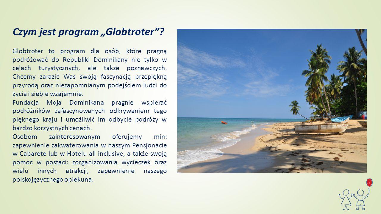 """Czym jest program """"Globtroter""""? Globtroter to program dla osób, które pragną podróżować do Republiki Dominikany nie tylko w celach turystycznych, ale"""