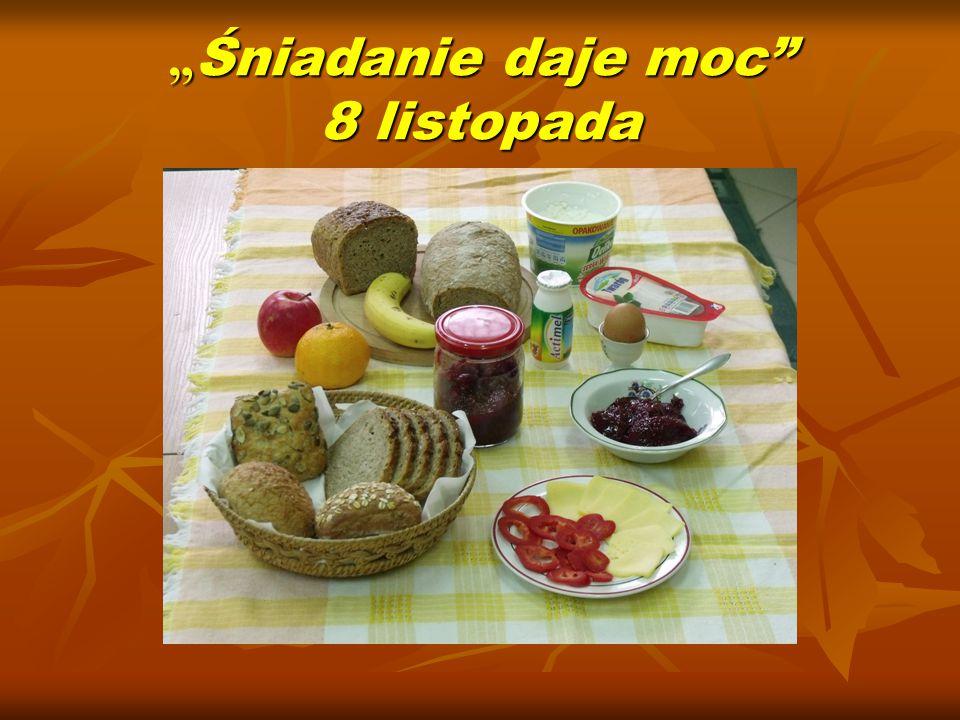 """"""" Śniadanie daje moc 8 listopada"""
