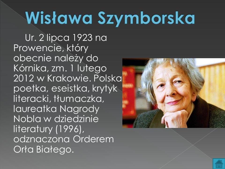 Ur.2 lipca 1923 na Prowencie, który obecnie należy do Kórnika, zm.