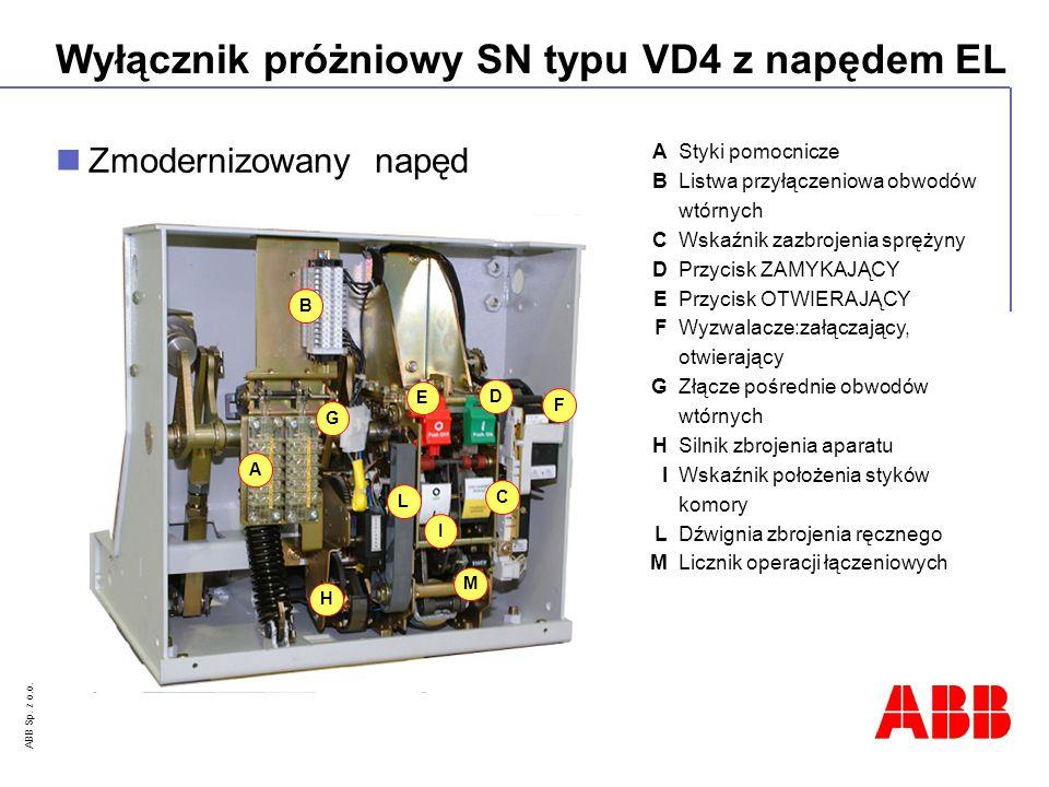 ABB Sp. z o.o. Wyłącznik próżniowy SN typu VD4 z napędem EL AStyki pomocnicze BListwa przyłączeniowa obwodów wtórnych CWskaźnik zazbrojenia sprężyny D
