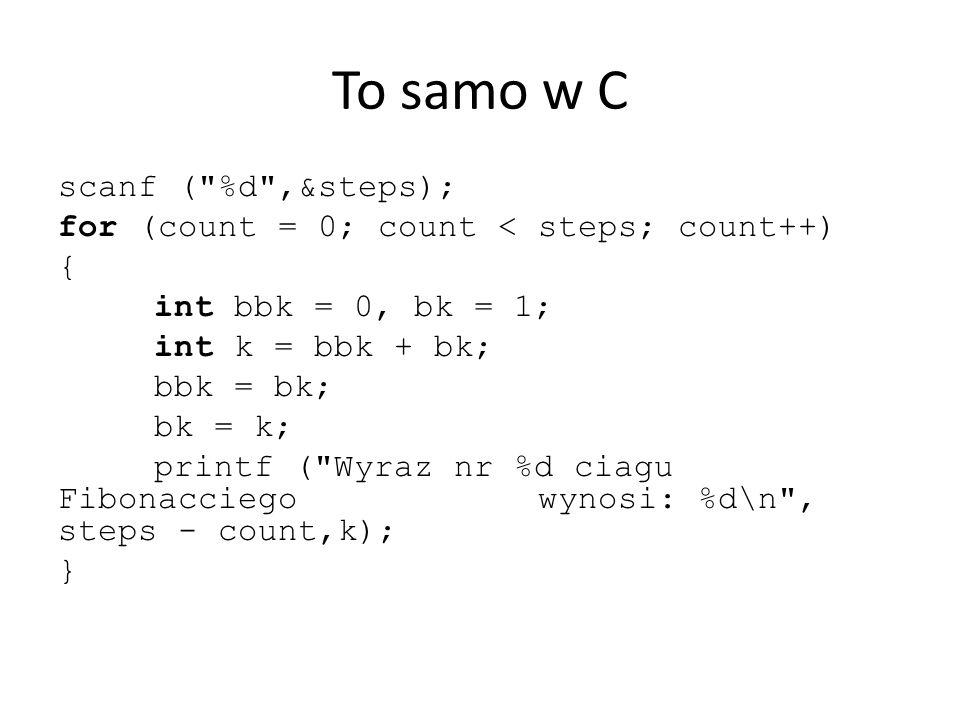 Bloki Ciąg instrukcji można zgrupować w blok Blok jest traktowany jako jedna instrukcja Używa się ich najczęściej po instrucjach warunkowych, czy w pętlach, aby wykonać więcej niż jedno polecenie Bloki w C/C++ rozpoczynają się od znaku { a kończą znakiem }