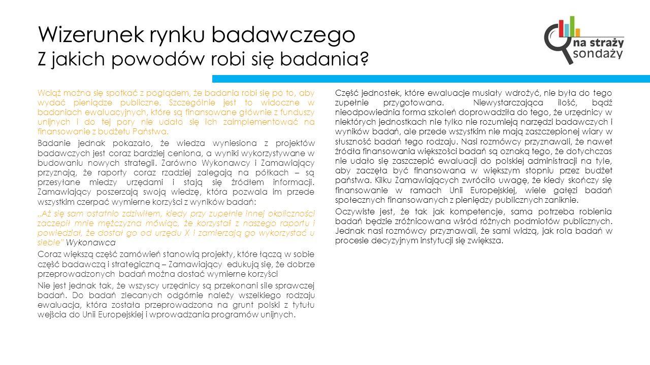Wizerunek rynku badawczego Jak jest oceniana ustawa.