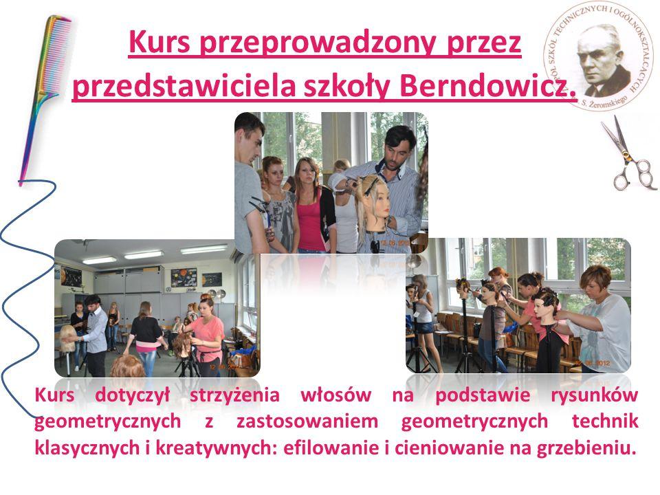 Kurs przeprowadzony przez przedstawiciela szkoły Berndowicz. Kurs dotyczył strzyżenia włosów na podstawie rysunków geometrycznych z zastosowaniem geom