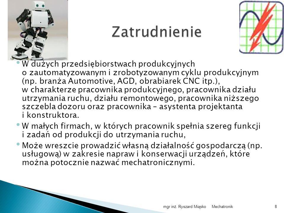 W dużych przedsiębiorstwach produkcyjnych o zautomatyzowanym i zrobotyzowanym cyklu produkcyjnym (np.