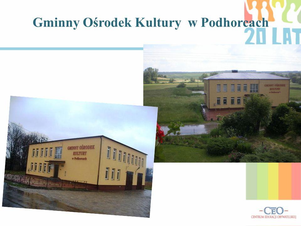Gminny Ośrodek Kultury w Podhorcach