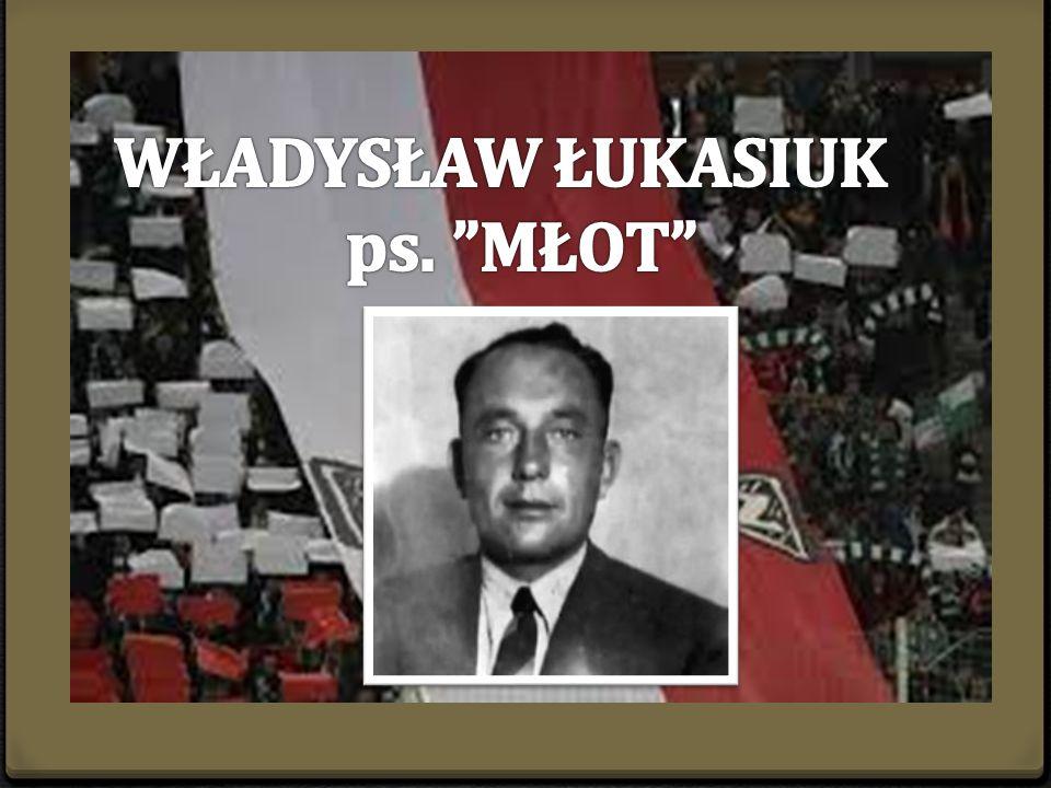 Władysław Łukasiuk  urodził się 16 lutego 1906r.we wsi Tokary  zginął 27 czerwca 1949r.