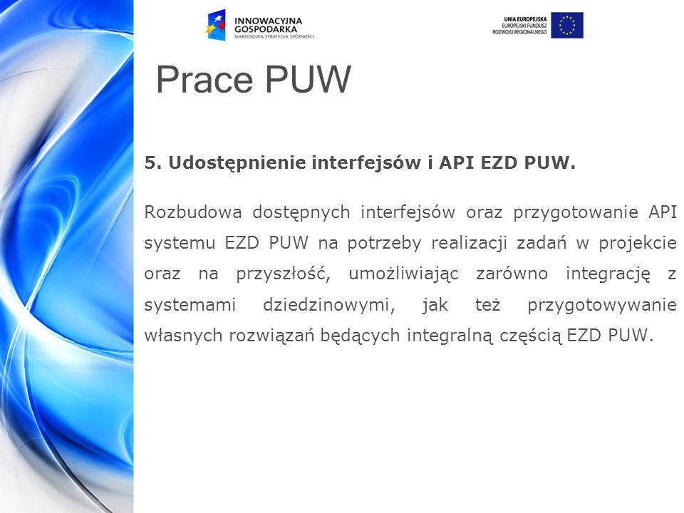 Prace PUW 5.Udostępnienie interfejsów i API EZD PUW.