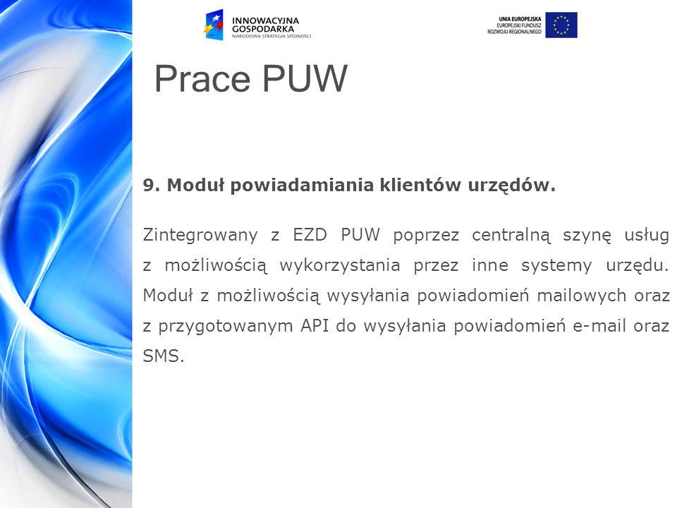 Prace PUW 9.Moduł powiadamiania klientów urzędów.