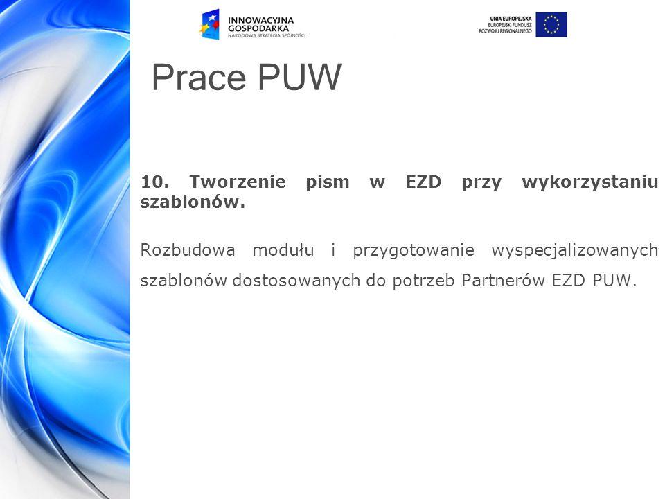 Prace PUW 10.Tworzenie pism w EZD przy wykorzystaniu szablonów.