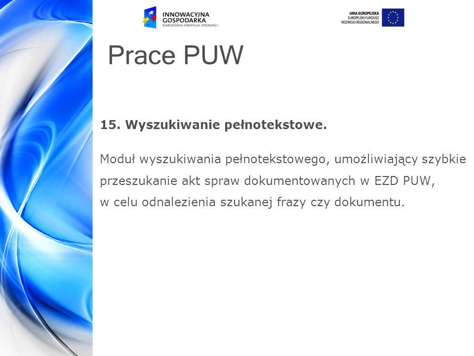 Prace PUW 15.Wyszukiwanie pełnotekstowe.