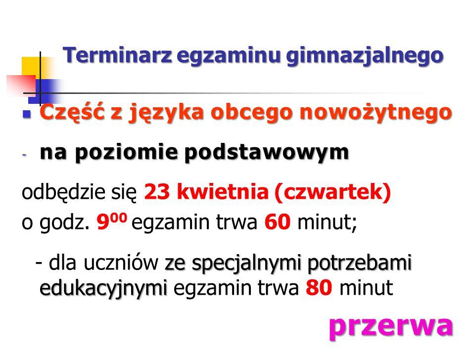 Terminarz egzaminu gimnazjalnego 11:00 Godz.