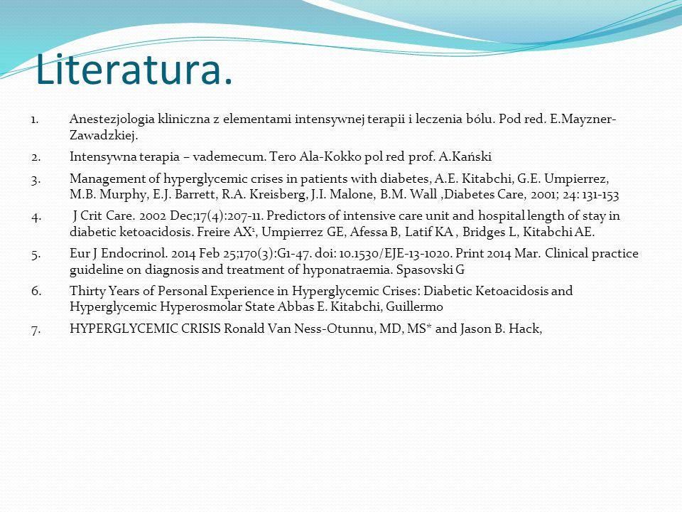 Literatura.1. Anestezjologia kliniczna z elementami intensywnej terapii i leczenia bólu.